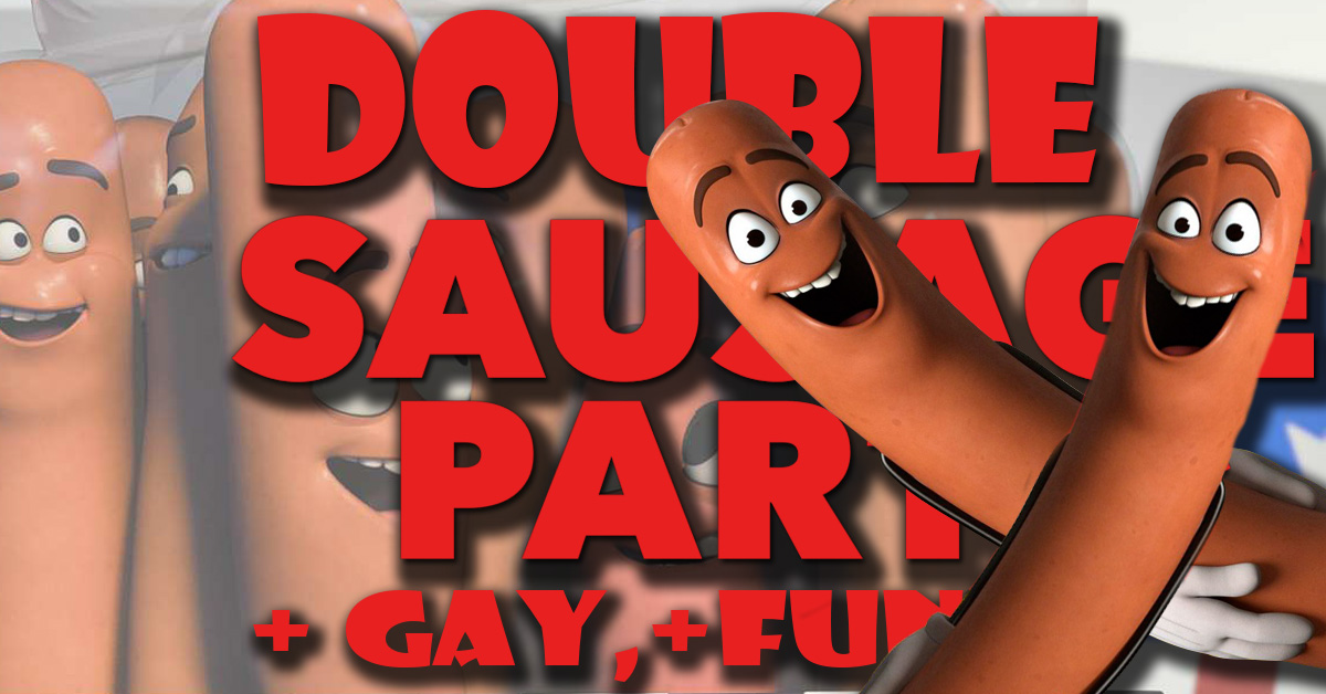Double Sausage Party : La version gay scandaleuse ! Pas de ça pour nos enfants !