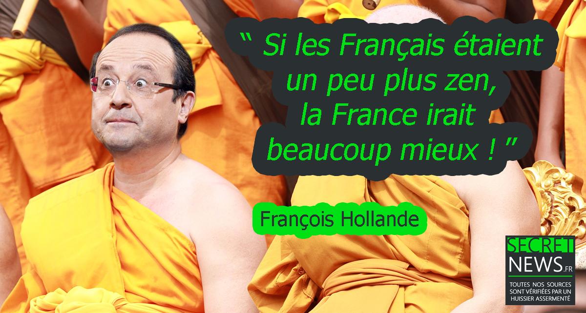 """citation-celebre-françois-hollande-bouddhiste François Hollande se convertit au Bouddhisme : """"J'emmerde la laïcité"""""""