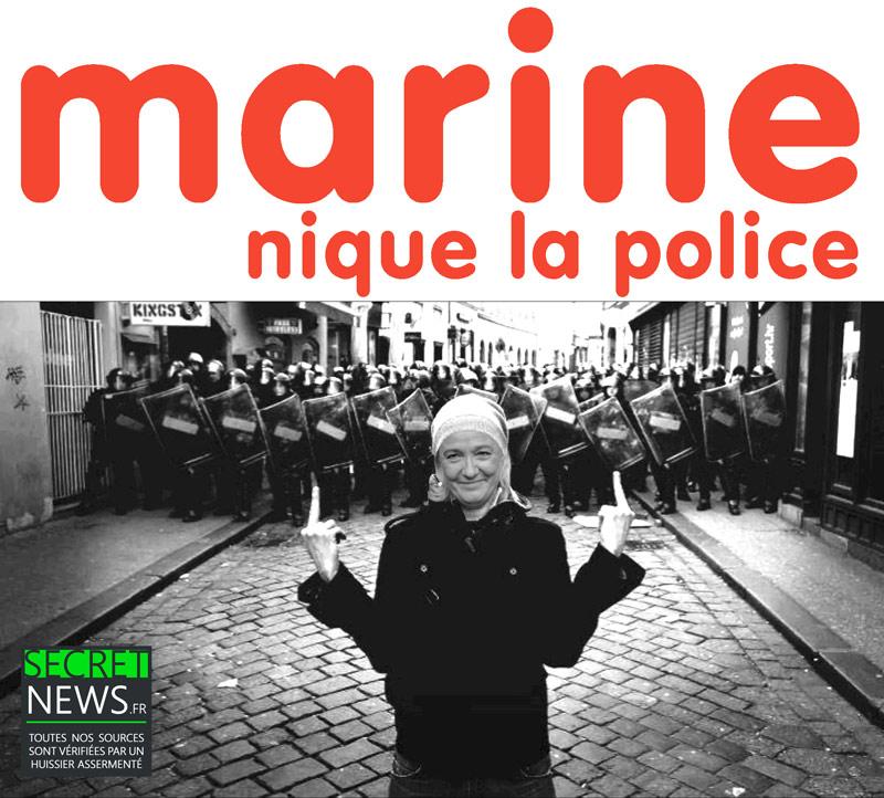 """marine-le-pen-nique-la-police Marine Le Pen : """"Je n'irai pas à la police car je n'ai pas eu de matraque dans le cul ! C'est du racisme anti-blanc"""""""
