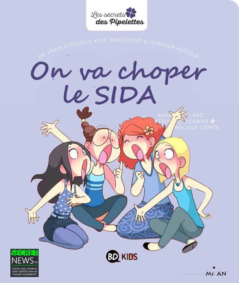 choper-sida-puberte-livre-enfant « On va choper le SIDA » - Les éditions Milan annoncent une suite au livre polémique sur la puberté