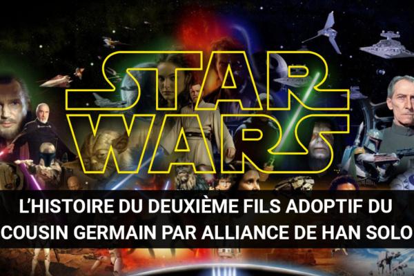 Le prochain Star Wars racontera l'histoire du deuxième fils adoptif du cousin germain par alliance de Han Solo