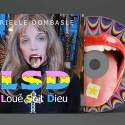 Loué Soit Dieu (LSD) - le nouvel album de Arielle Dombasle en hommage à Notre-Dame